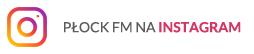 PŁOCK FM na Instagramie